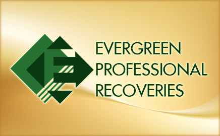 Evergreen Professional Recoveries was founded in 1986 with an objective was to establish an agency that clients could rely on to be efficient, reliable, conscious of the clients image and reputation, and skilled at recovery.